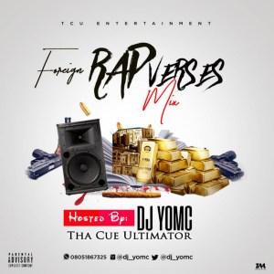 DJ YomC - Foreign Rap Verses Mix